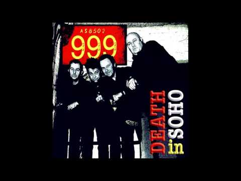 999 - Death In Soho - Full Album (2007) - PUNK ROCK 100%