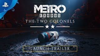 Metro Exodus | The Two Colonels Trailer | PS4