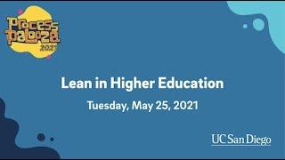 Process Palooza Webinar May 25, 2021: Lean in Higher Education