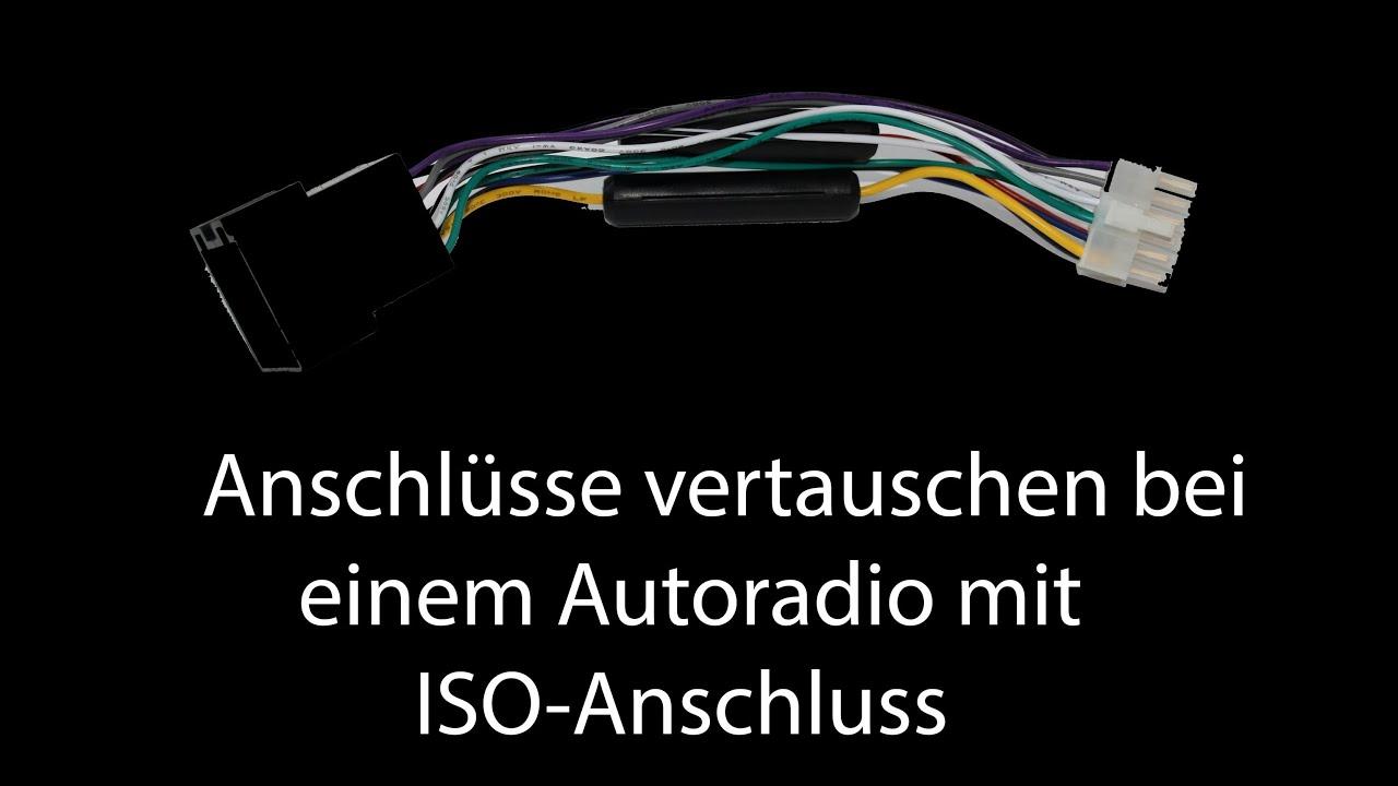 Anschlüsse vertauschen bei einem Autoradio mit ISO-Anschluss - YouTube
