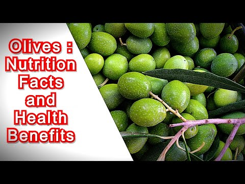 NUTRITION FACTS AND HEALTH BENEFITS / OLIVES
