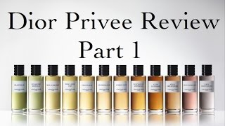 Dior Privee Review (pt. 1)! Introduction and Discontinued Scents