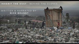INHERIT THE DUST : Behind The Scenes, by NICK BRANDT