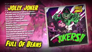 JOLLY JOKER - Full Of Beans
