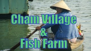 Visiting a floating market, fish farm & Cham Muslim community in Chau Doc, Mekong Delta, Vietnam