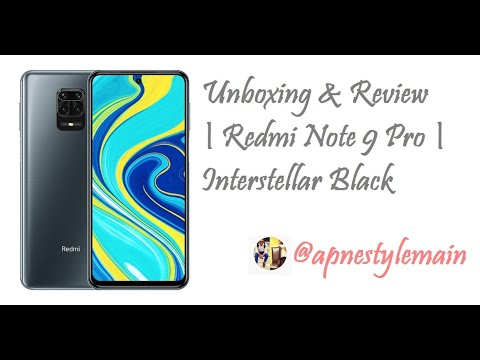 Unboxing & Review | Redmi Note 9 Pro | Interstellar Black