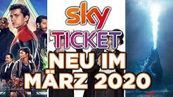 Sky Ticket - Neu im März 2020