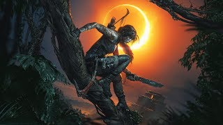 Shadow of the Tomb Raider: Конец начала [RU]