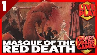 MASQUE OF THE RED DEATH (Session 1, 4 Players) Live Board Game Session! I Heart Board Games!