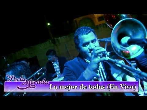 Banda Perla Morada.- La Mejor De Todas (en vivo)