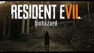 Resident Evil 7: Biohazard Трейлер [Е3 2016]