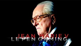 JEAN-MARIE LE PEN GAMING V LE PHANTOM PEN
