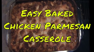 Easy Baked Chicken Parmesan Casserole