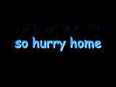 Hurry Home by Jason Micheal Carroll (lyrics)