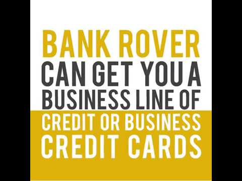 Business Funding, Business Line of Credit,Business Loans, SBA, Bank Rover, Bank Loans, Start Up Busi