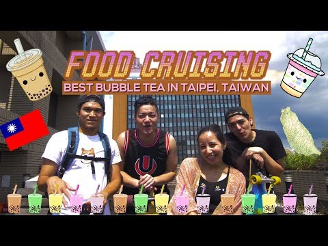 FOOD CRUISING | FINDING THE BEST BUBBLE TEA IN TAIPEI CITY, TAIWAN