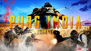 PUBG INDIA -  THE ENDGAME |Suspense| |Action| |HRzero8|