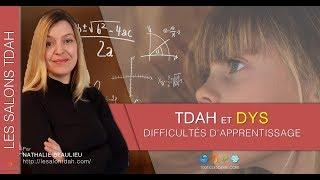 TDAH - DYS et Apprentissage