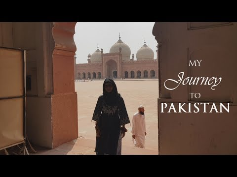My Journey to Pakistan - Sonia Nisa's Travel Documentary