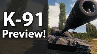 K-91 Test Server Preview! - World of Tanks
