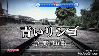 青いリンゴ/野口五郎 song by MT25 ライダーX ️