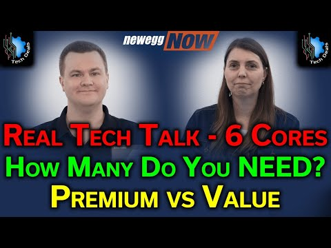 How Many Cores Do You NEED? — Real Tech Talk — Premium vs Value Q&A— Newegg Now