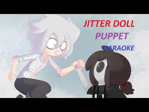 JITTER DOLL PUPPET (karaoke)
