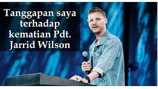 TANGGAPAN SAYA TTG PDT JARRID WILSON