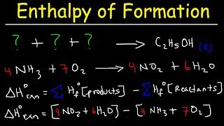 Enthalpy of Formation Rea¢tion & Heat of Combustion, Enthalpy Change Problems Chemistry