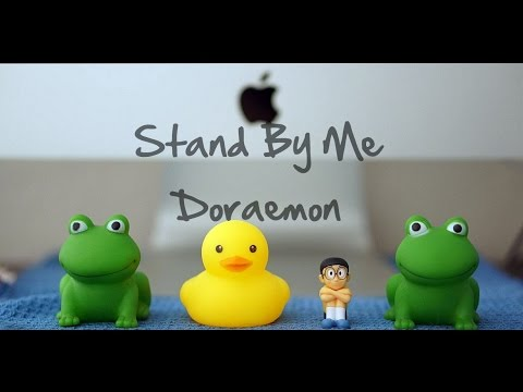 Doraemon Stand By Me (Cover)
