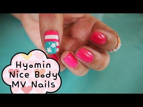 Hyomin (T♔ARA) Nice Body MV Nail Art   효민 (티아라) 나이스바디 MV  네일 아트