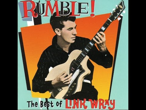 Link Wray- Rumble Best of Link Wray [Full Album] Liner notebook [HQ 360 vbr]