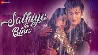 Sathiya Tere Bina (Jyotica Tangri, Kartik Kush) Mp3 Song Download