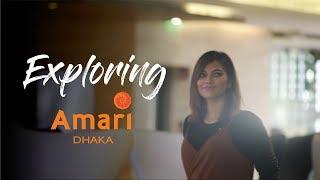 Exploring | Amari Dhaka
