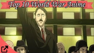 Top 10 World War Anime 2015