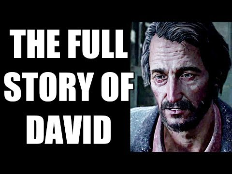 The Full Story Of David - Before You Play The Last Of Us Part 2