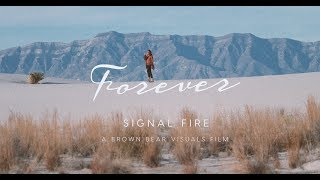 Signal Fire - Forever (Official Music Video)