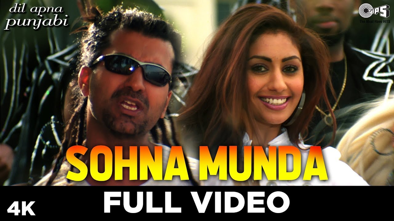 Sohna Munda Full Video - Dil Apna Punjabi | Mahek Chahal, Ft. Apache Indian | Sunidhi Chauhan