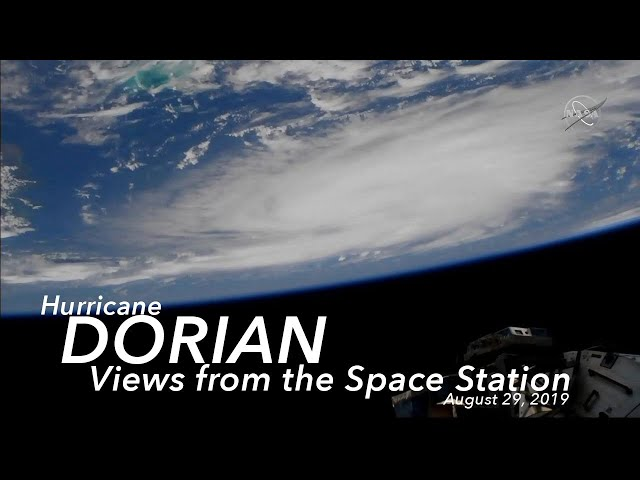Views of Hurricane Dorian from the International Space Station - August 29, 2019