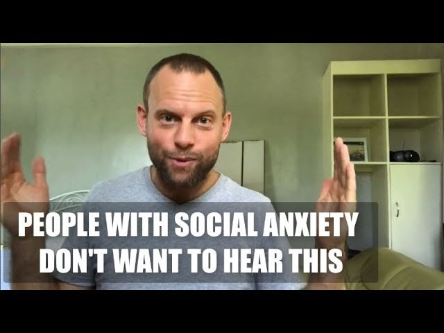 People with Social Anxiety don't want to hear this... but it's actually very empowering