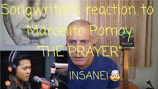 Songwriter Reaction/Review of Marcelito Pomoy - The Prayer. This is INSANE!!
