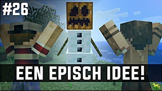 Minecraft survival #26 - EEN EPISCH IDEE!
