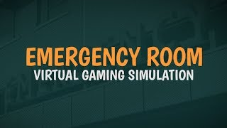 Emergency Room Virtual Gaming Simulation Trailer