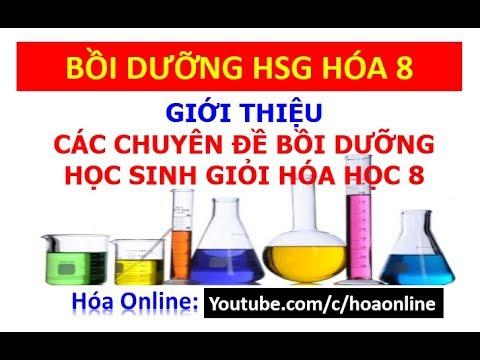 Giới thiệu chuyên đề bồi dưỡng HSG hóa học lớp 8