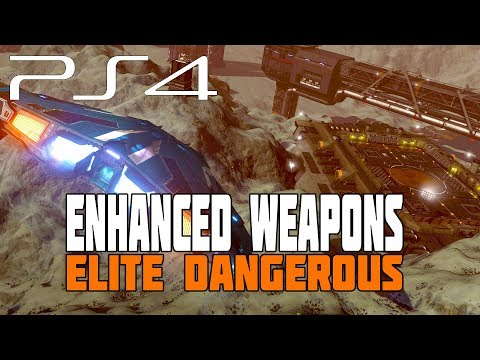 Elite Dangerous - Enhanced Weapons - PS4