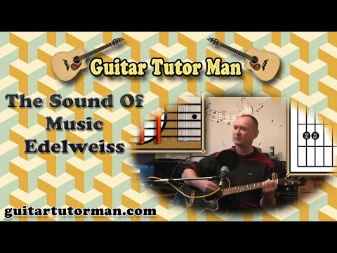 Edelweiss - The Sound Of Music - Acoustic Guitar Lesson (easy)