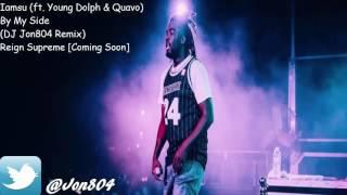Iamsu! - By My Side (Feat. Young Dolph & Quavo) @Jon804 Remix
