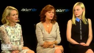 Exclusive Interview: Susan Sarandon, Elle Fanning And Naomi Watts Talk About Ray [HD]