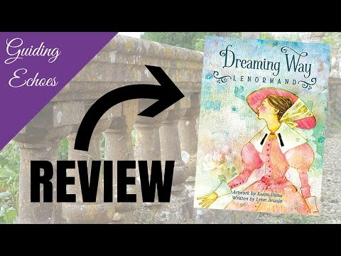 dreaming-way-lenormand-review-|-guiding-echoes