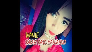 BALAKI RASO MANJANDO '' RABAB KACANG MANOGE 2 - WANIE